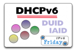 DHCPv6 - DHCP for IPv6